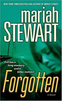 Forgotten by Mariah Stewart