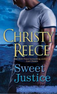 Excerpt of Sweet Justice by Christy Reece