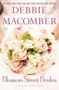 Blossom Street Brides by Debbie Macomber