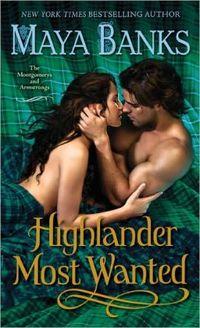 Highlander Most Wanted by Maya Banks