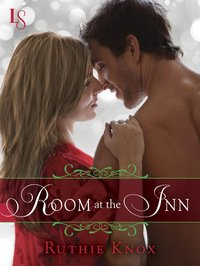 Room at the Inn by Ruthie Knox
