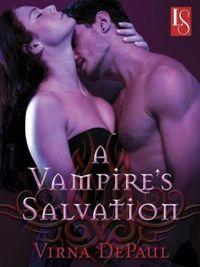 A Vampire's Salvation by Virna DePaul