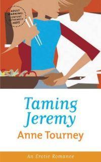Taming Jeremy