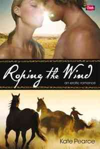 Roping the Wind by Kate Pearce