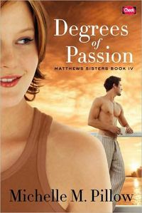 Degrees Of Passion by Michelle M. Pillow