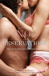No Reservations by Lauren Dane
