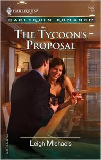 The Tycoon's Proposal by Leigh Michaels
