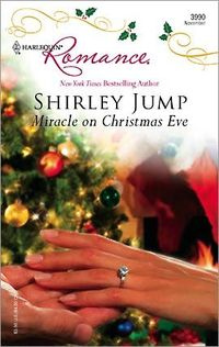 Miracle On Christmas Eve by Shirley Jump