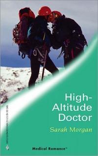 High-Altitude Doctor by Sarah Morgan
