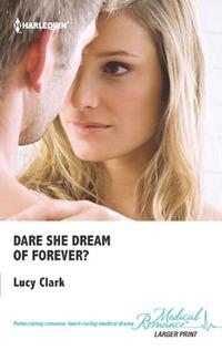 Dare She Dream of Forever?