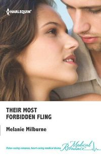 Their Most Forbidden Fling by Melanie Milburne