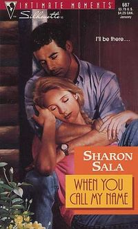 When You Call My Name by Sharon Sala