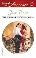 The Italian's Virgin Princess by Jane Porter