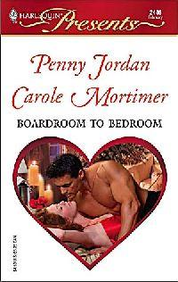 Boardroom to Bedroom by Penny Jordan