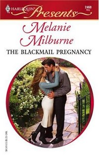 The Blackmail Pregnancy by Melanie Milburne