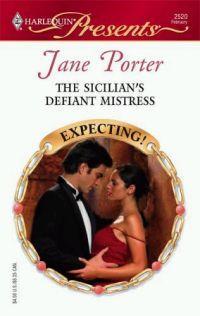 The Sicilian's Defiant Mistress by Jane Porter