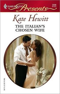 The Italian's Chosen Wife by Kate Hewitt