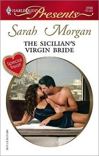 The Sicilian's Virgin Bride by Sarah Morgan
