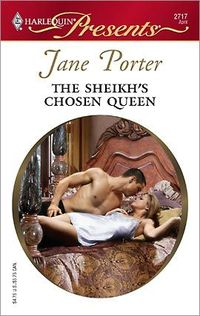 The Sheikh's Chosen Queen by Jane Porter