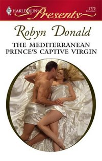 The Mediterranean Prince's Captive Virgin by Robyn Donald