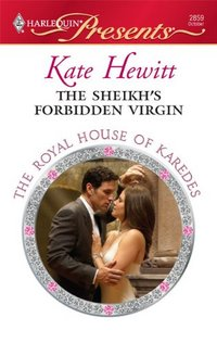 Excerpt of The Sheikh's Forbidden Virgin by Kate Hewitt