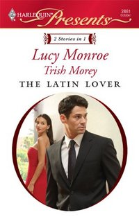 The Latin Lover by Lucy Monroe