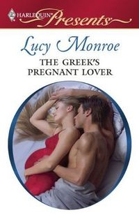 The Greek's Pregnant Lover by Lucy Monroe