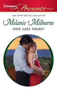 One Last Night by Melanie Milburne