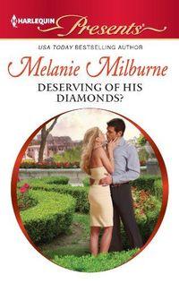 Deserving of His Diamonds? by Melanie Milburne