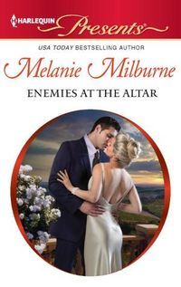 Enemies at the Altar by Melanie Milburne