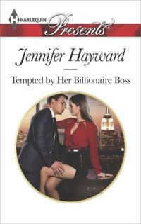 Tempted by her Billionaire Boss
