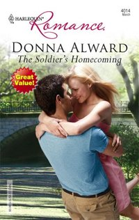 The Soldier's Homecoming by Donna Alward
