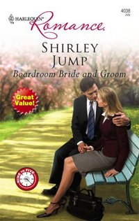Boardroom Bride And Groom by Shirley Jump