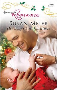 Her Baby's First Christmas by Susan Meier