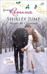 Marry-Me Christmas by Shirley Jump