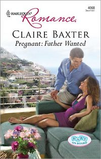 Pregnant: Father Wanted by Claire Baxter
