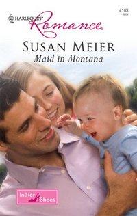 Maid In Montana by Susan Meier