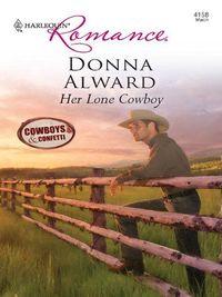 Her Lone Cowboy by Donna Alward