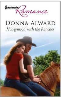 Honeymoon With The Rancher by Donna Alward