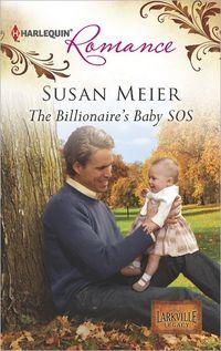 The Billionaire's Baby SOS by Susan Meier
