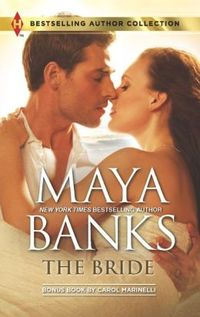 The Bride: In the Rich Man's World by Maya Banks
