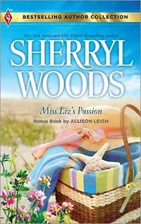 Miss Liz's Passion by Sherryl Woods