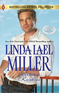 Ragged Rainbows by Linda Lael Miller