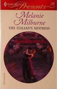 The Italian's Mistress by Melanie Milburne