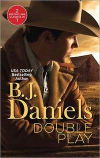 Double Play by B.J. Daniels