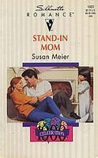 Stand In Mom by Susan Meier