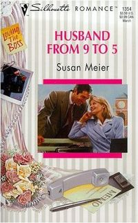 Husband From 9 To 5 by Susan Meier