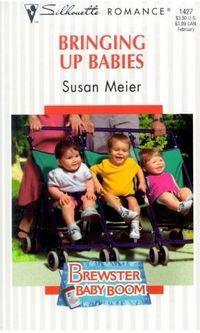 Bringing Up Babies by Susan Meier