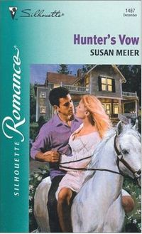 Hunter's Vow by Susan Meier