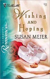 Wishing and Hoping by Susan Meier